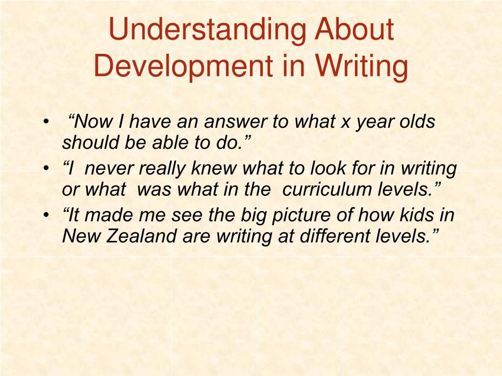 Understanding About Development in Writing