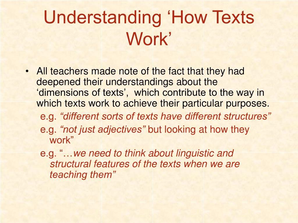 Understanding 'How Texts Work'