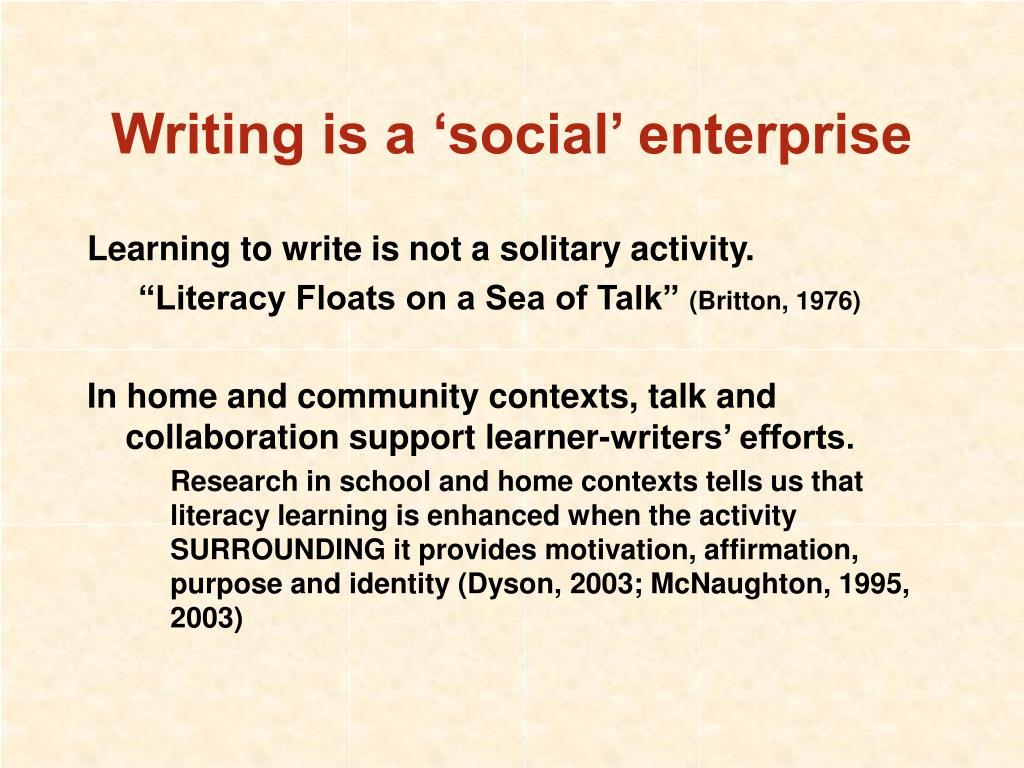Writing is a 'social' enterprise