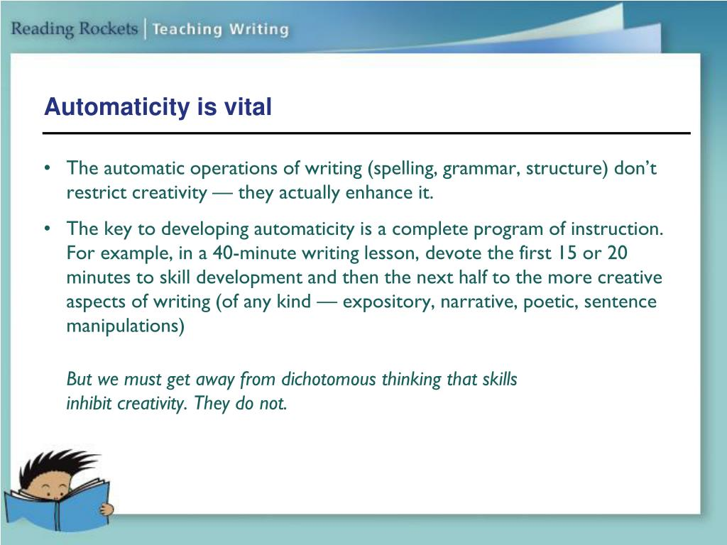 Automaticity is vital
