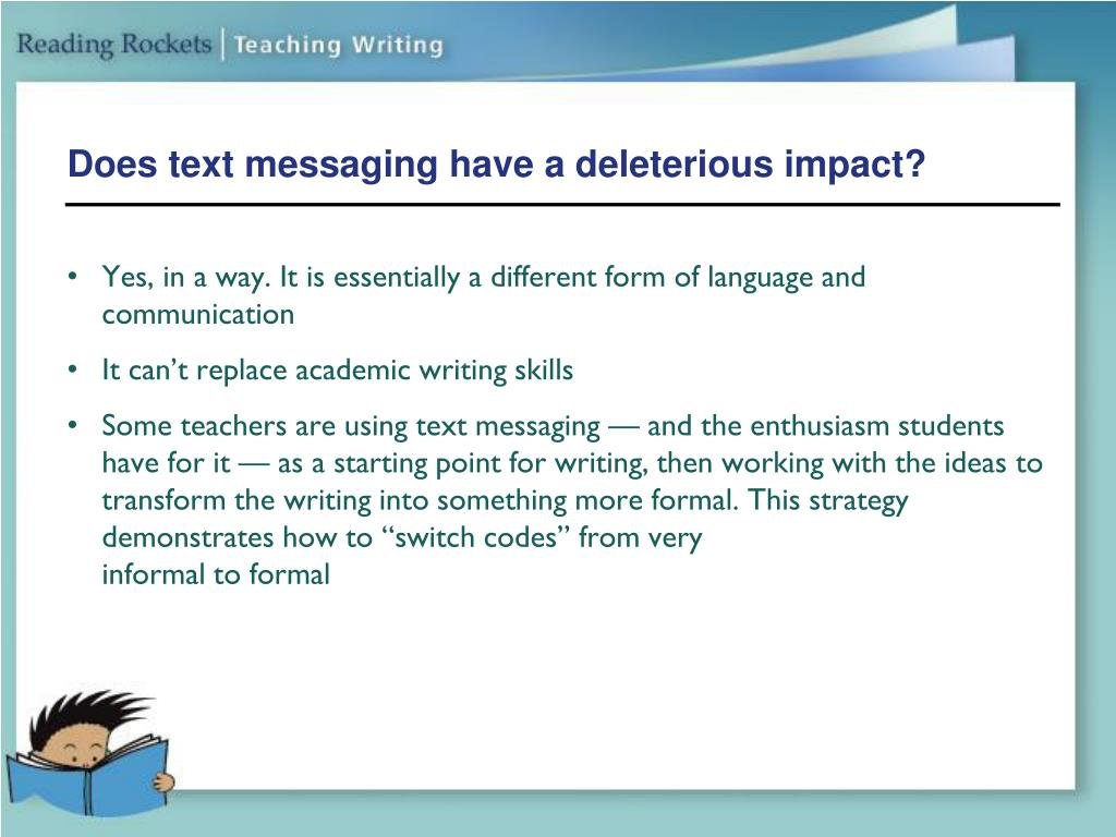 Does text messaging have a deleterious impact?