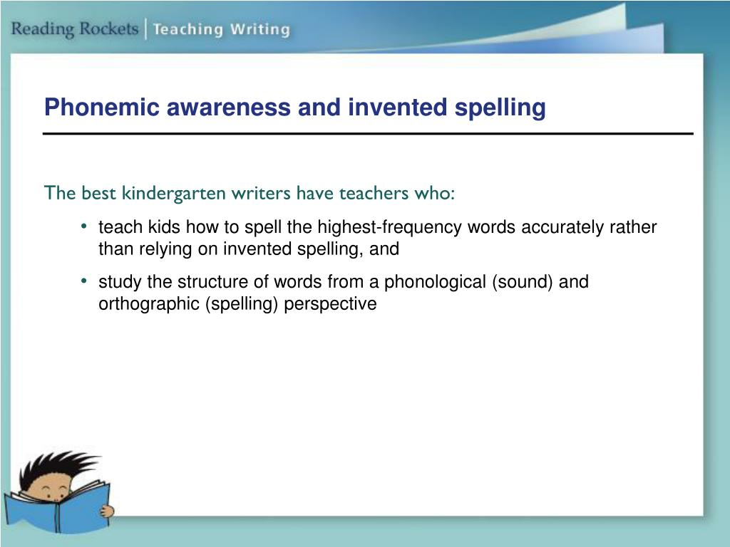 Phonemic awareness and invented spelling