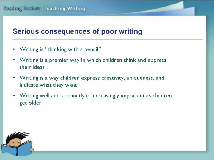 Serious consequences of poor writing