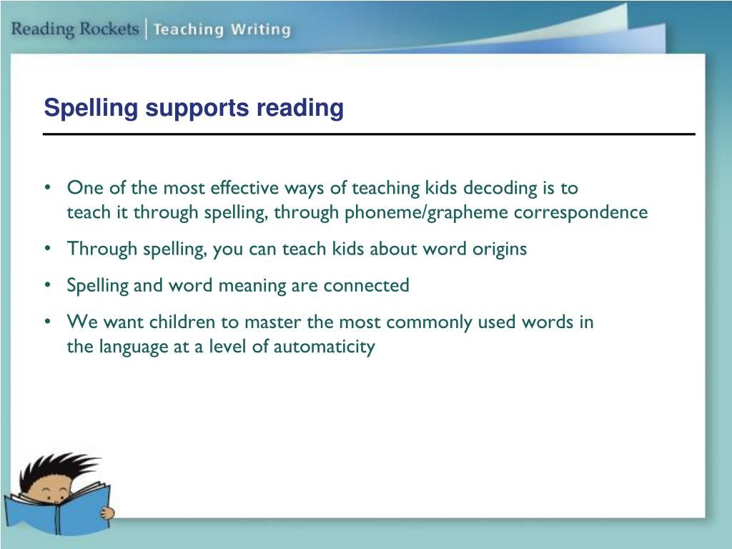 Spelling supports reading