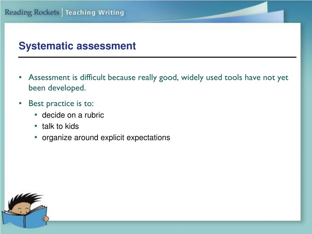 Systematic assessment