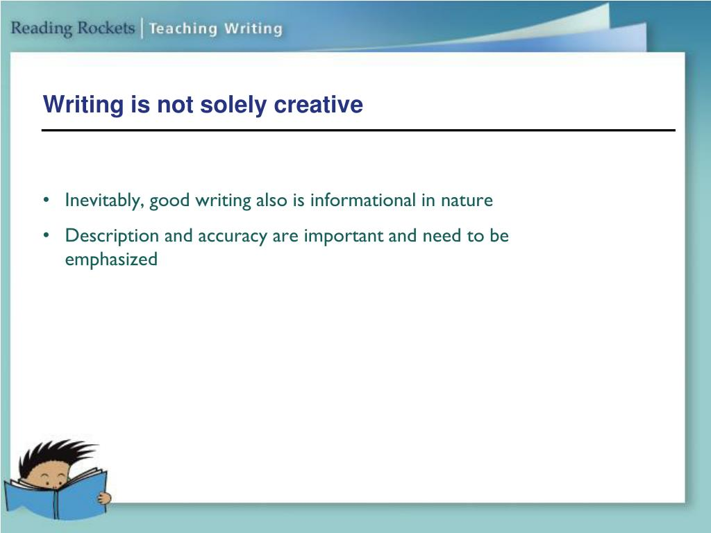 Writing is not solely creative