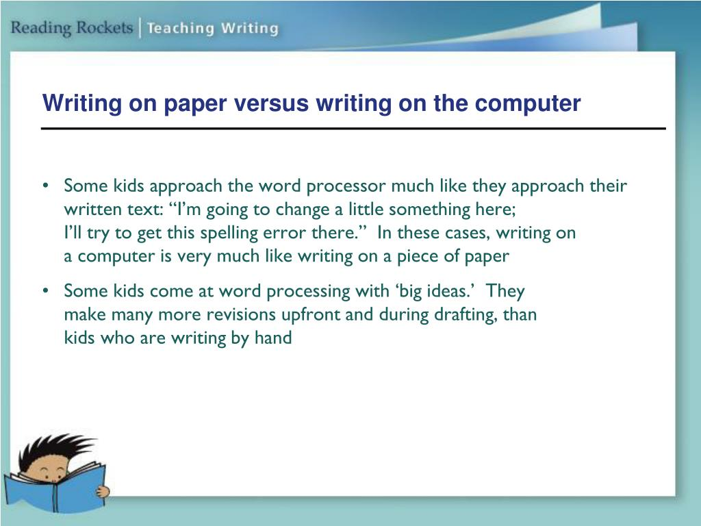 Writing on paper versus writing on the computer