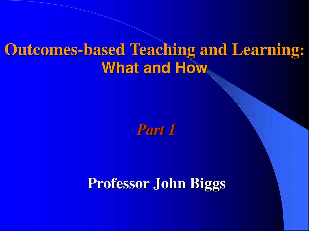 Outcomes-based Teaching and Learning