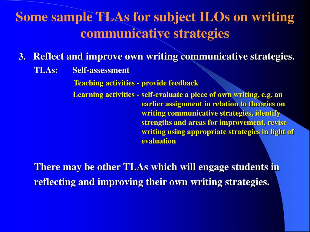 Some sample TLAs for subject ILOs on writing communicative strategies