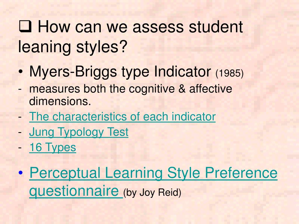 How can we assess student leaning styles?