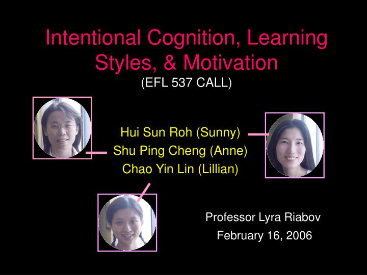 Intentional cognition learning styles motivation efl 537 call