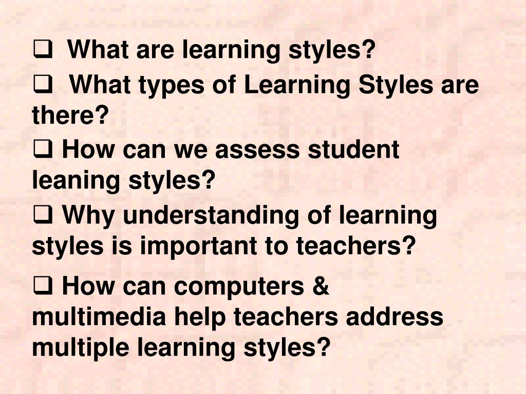 What types of Learning Styles are there?