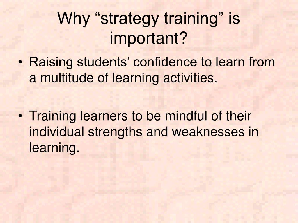 "Why ""strategy training"" is important?"