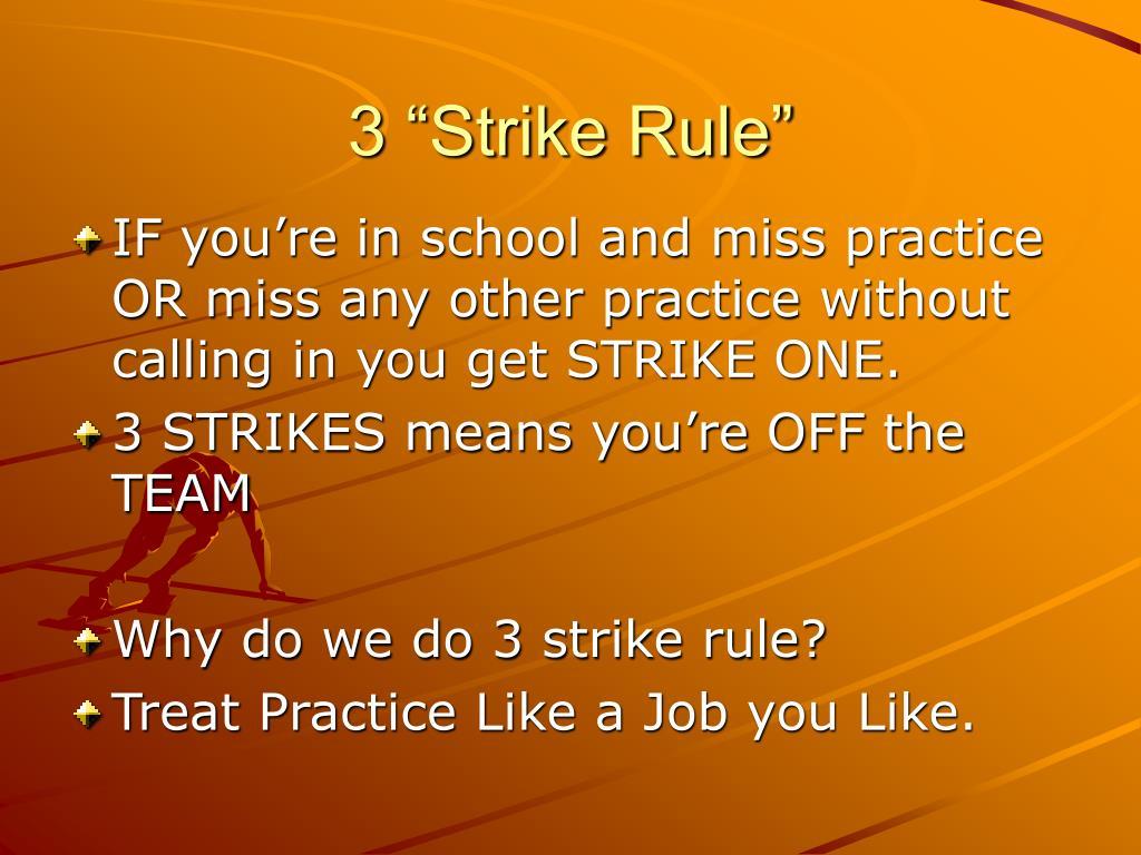 """3 """"Strike Rule"""""""