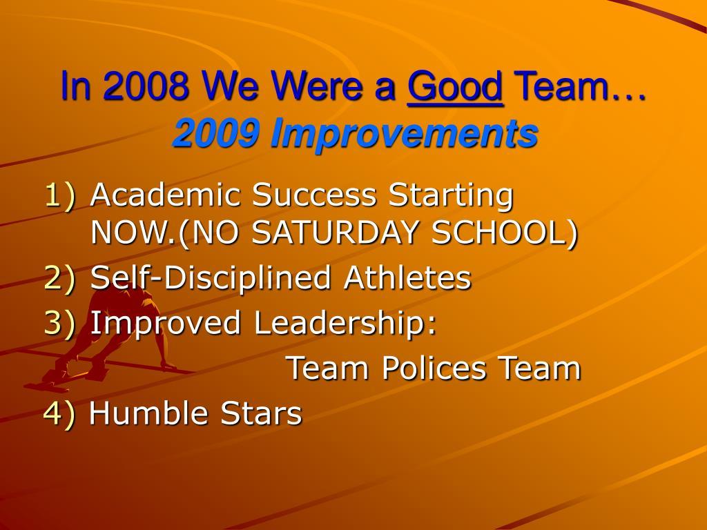 In 2008 We Were a