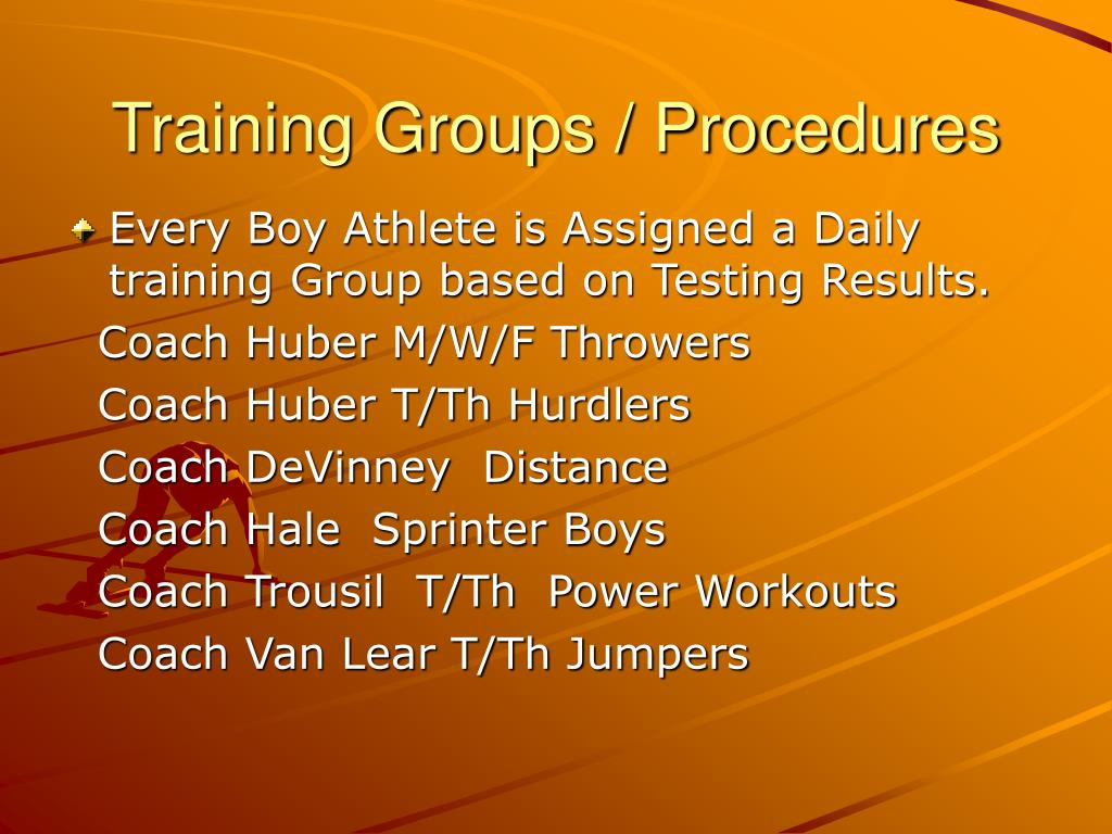 Training Groups / Procedures
