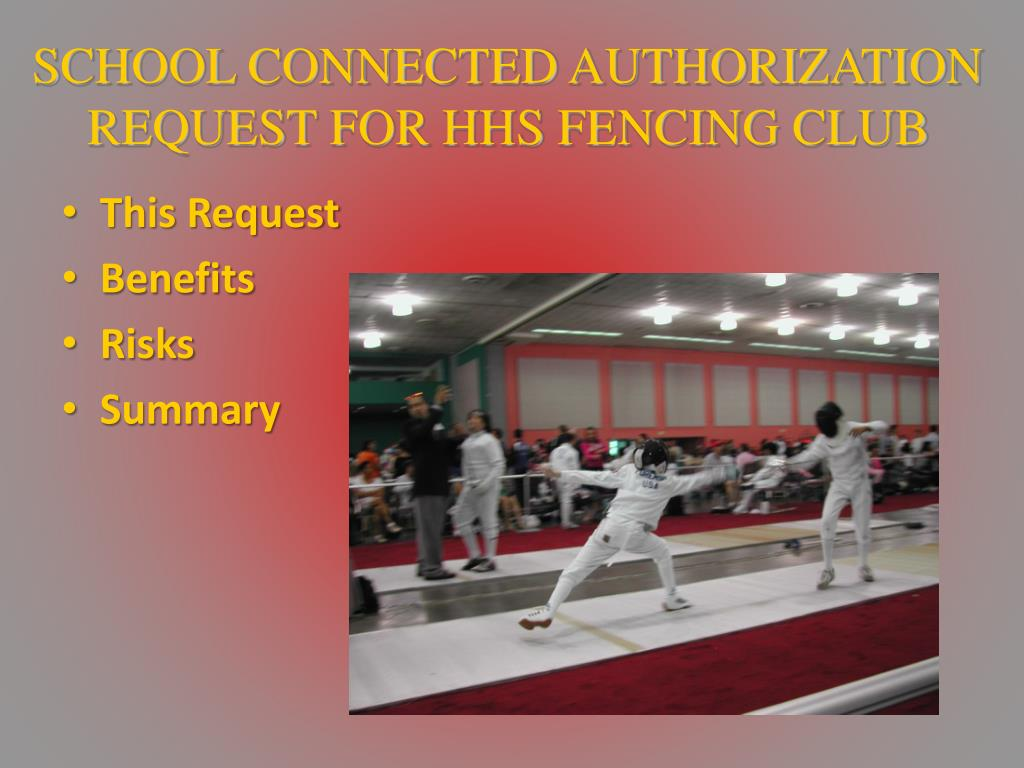 SCHOOL CONNECTED AUTHORIZATION REQUEST FOR HHS FENCING CLUB