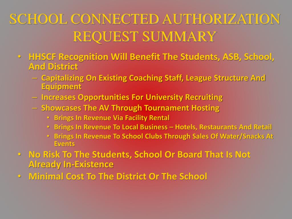 SCHOOL CONNECTED AUTHORIZATION REQUEST SUMMARY