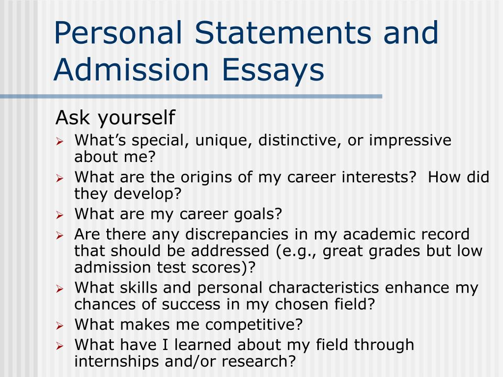 Personal Statements and Admission Essays