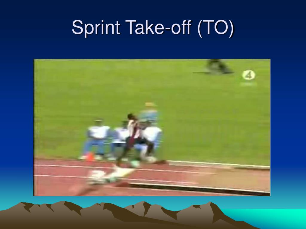 Sprint Take-off (TO)