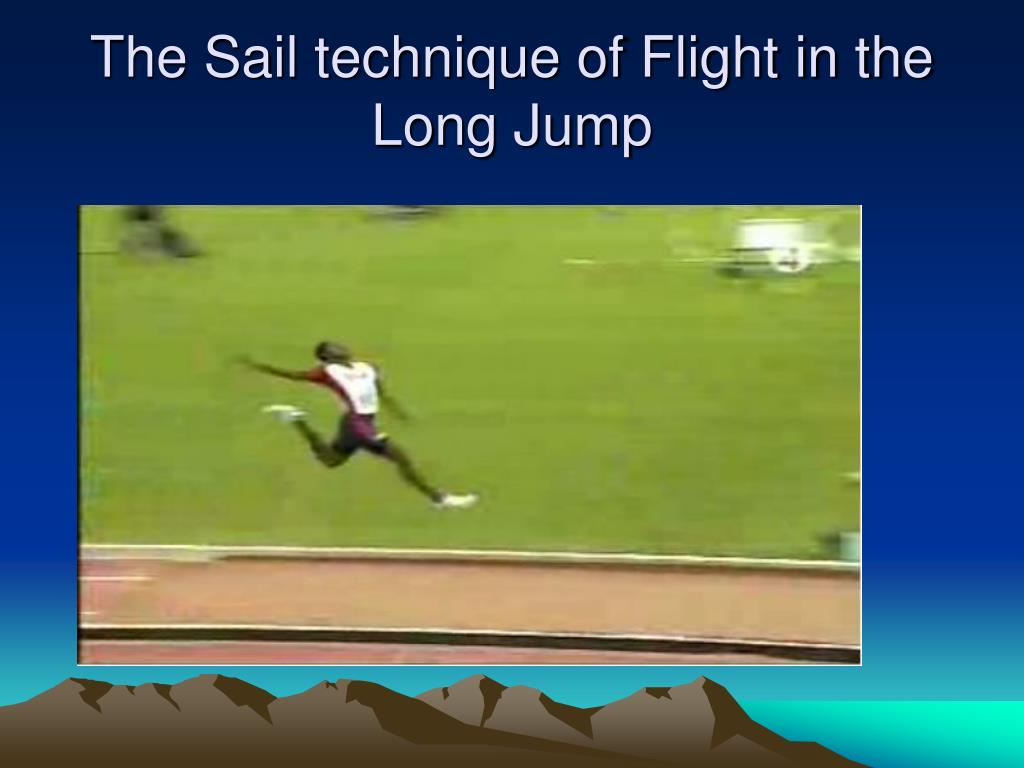 The Sail technique of Flight in the Long Jump