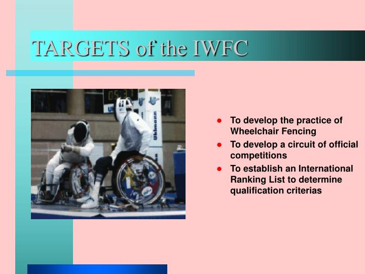 Targets of the iwfc