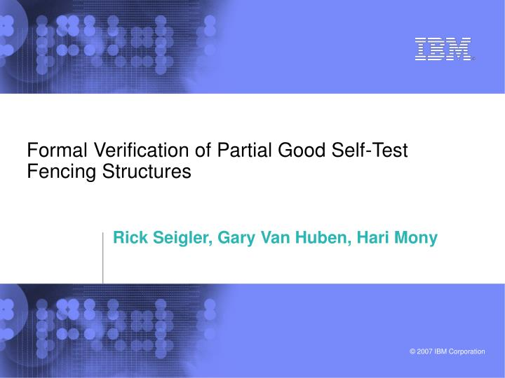 Formal verification of partial good self test fencing structures