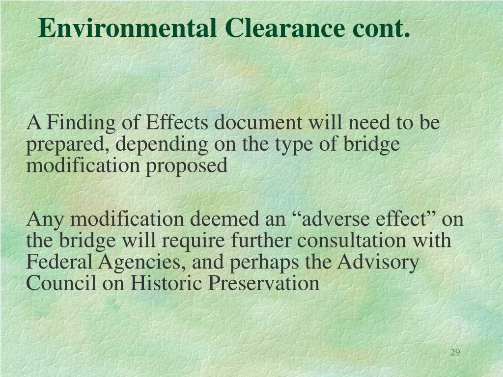 Environmental Clearance cont.