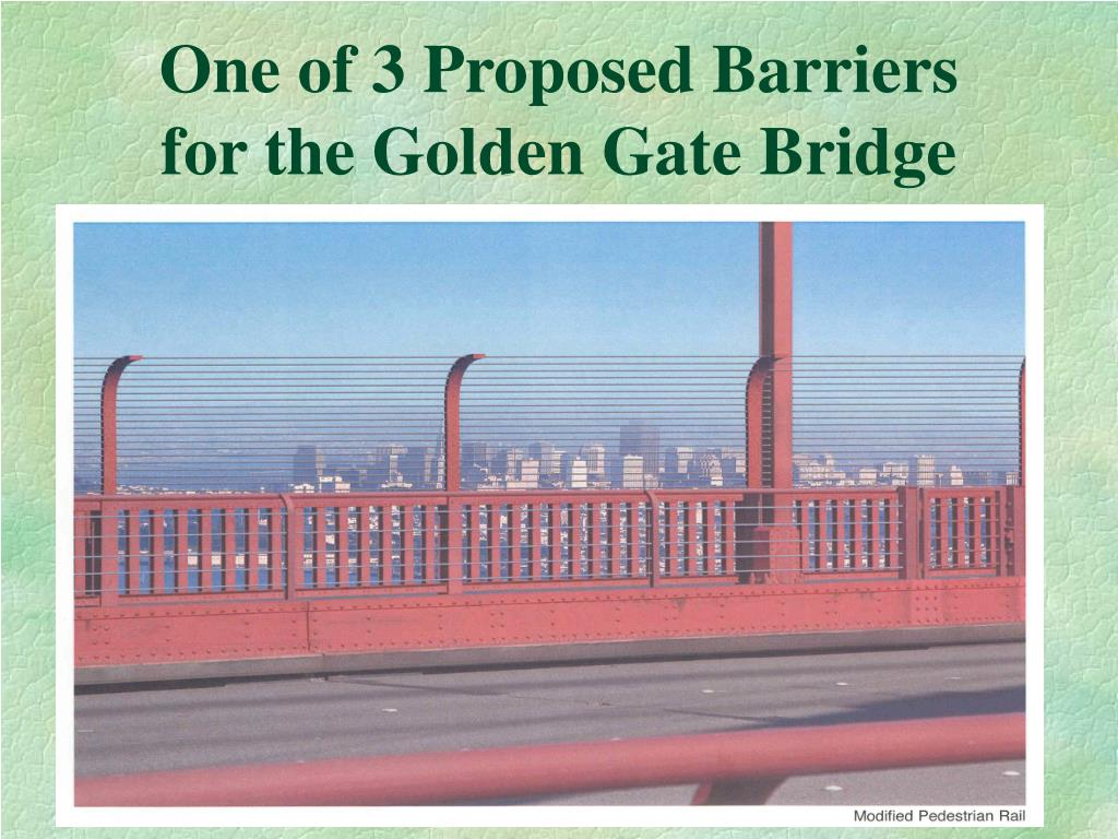 One of 3 Proposed Barriers