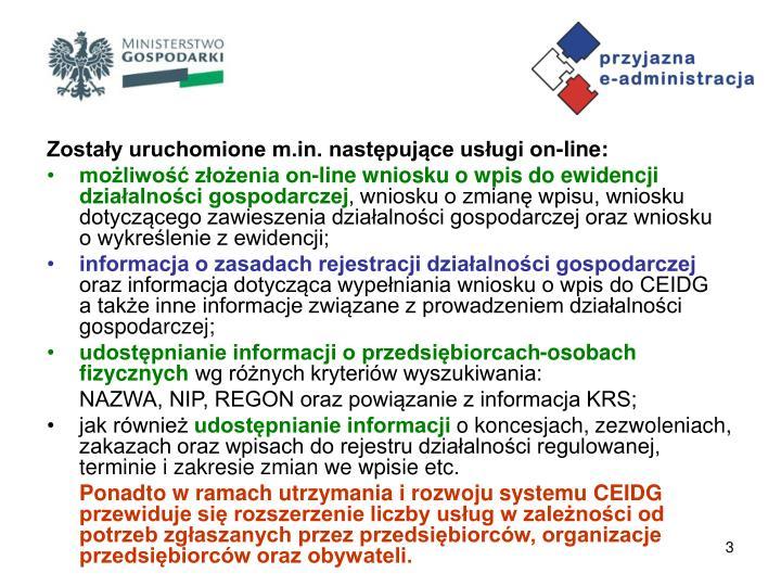 Zostały uruchomione m.in. następujące usługi on-line: