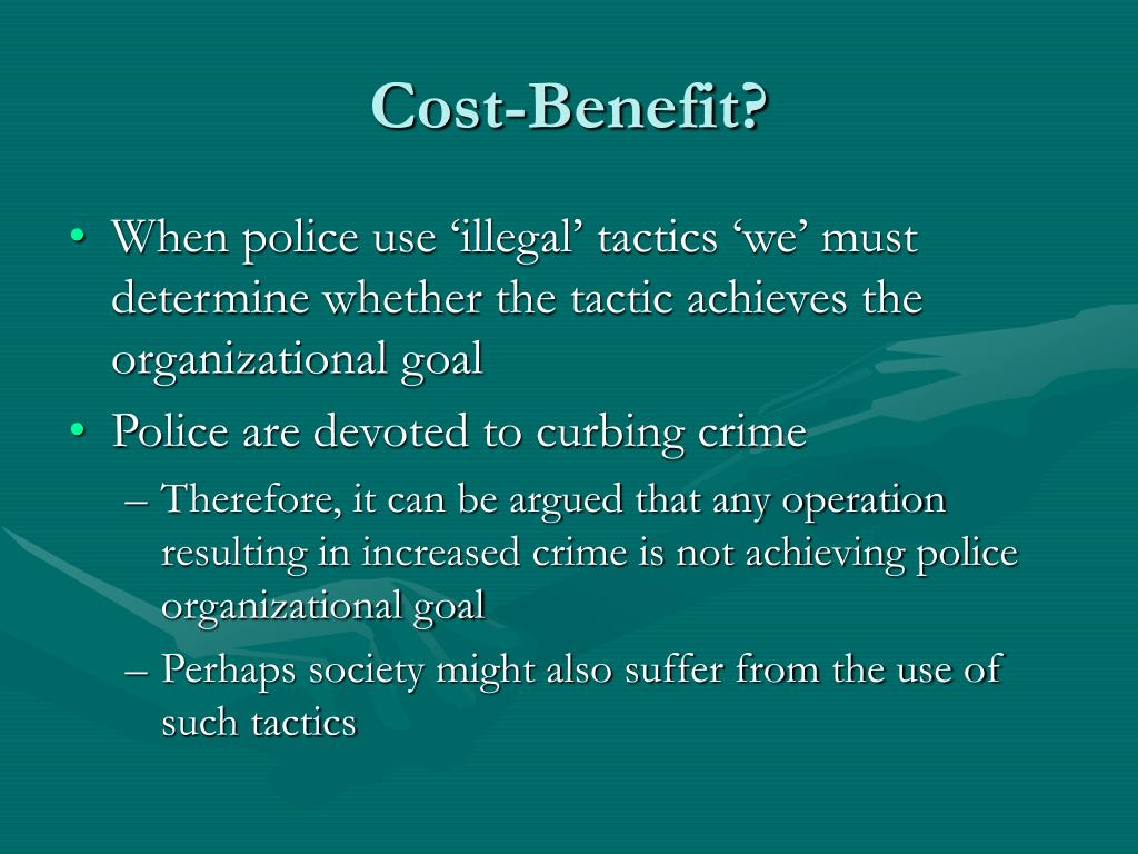 Cost-Benefit?