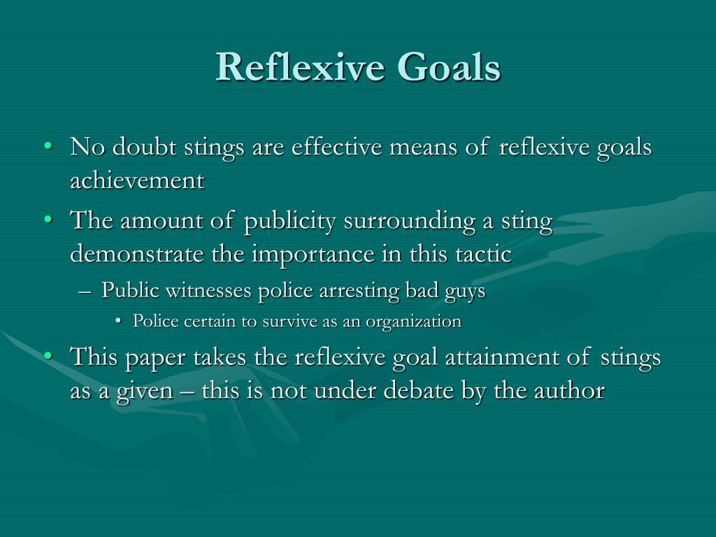Reflexive Goals