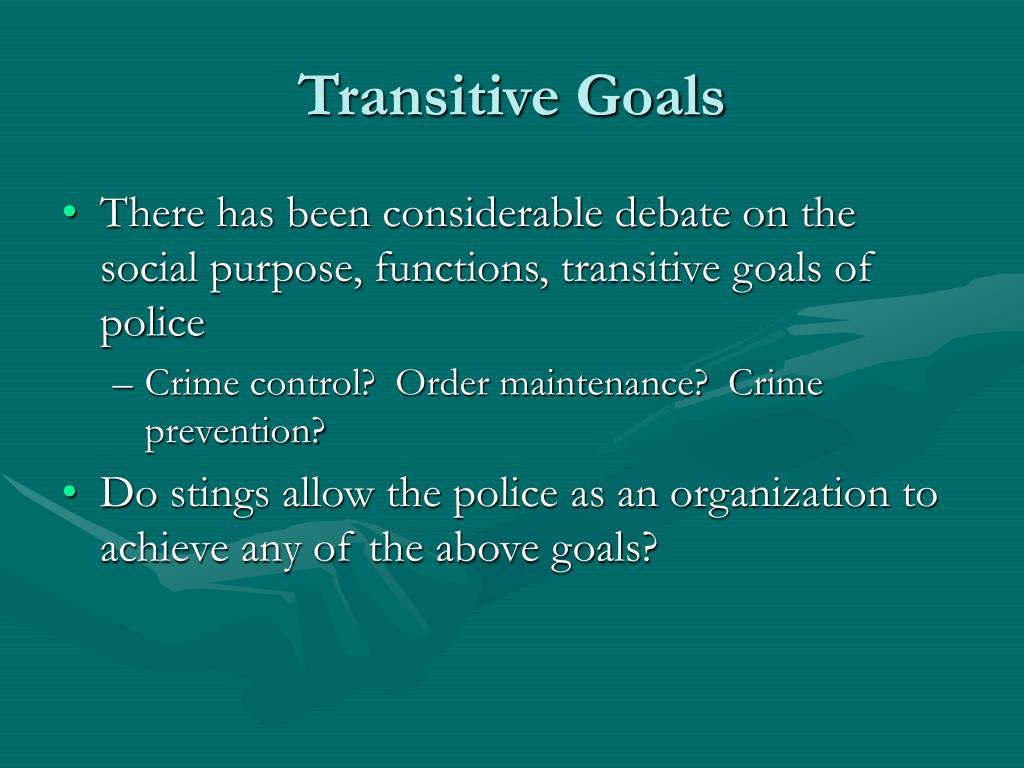 Transitive Goals