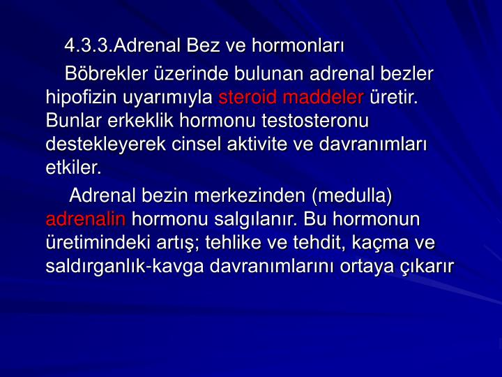 4.3.3.Adrenal Bez ve hormonları