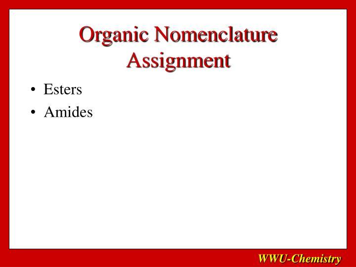 Organic Nomenclature Assignment