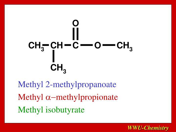 Methyl 2-methylpropanoate