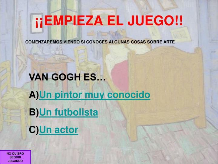 ¡¡EMPIEZA EL JUEGO!!