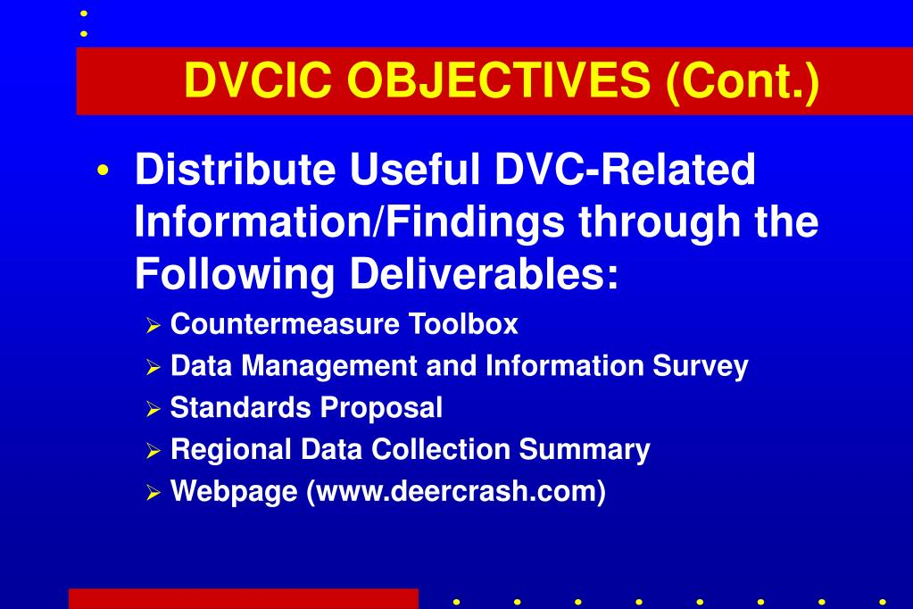 DVCIC OBJECTIVES (Cont.)