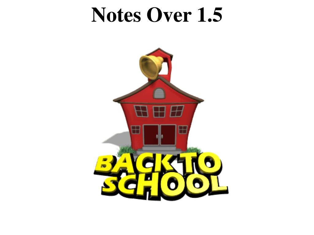 Notes Over 1.5