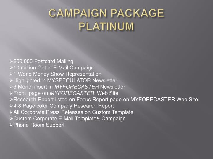 CAMPAIGN PACKAGE