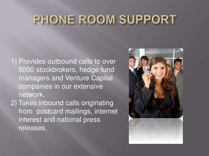 PHONE ROOM SUPPORT