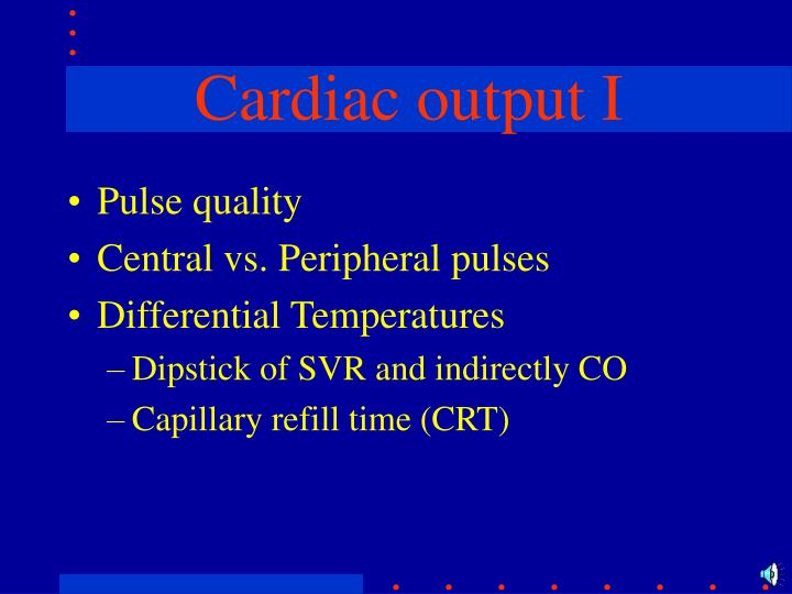 Cardiac output I