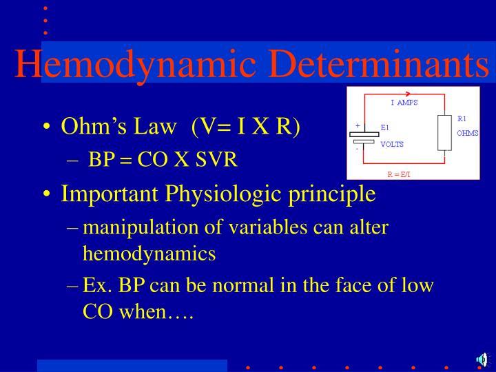 Hemodynamic Determinants