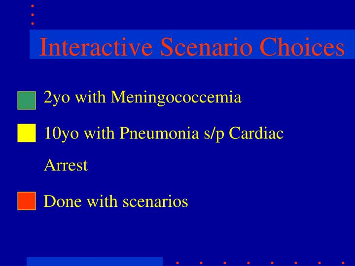 Interactive Scenario Choices