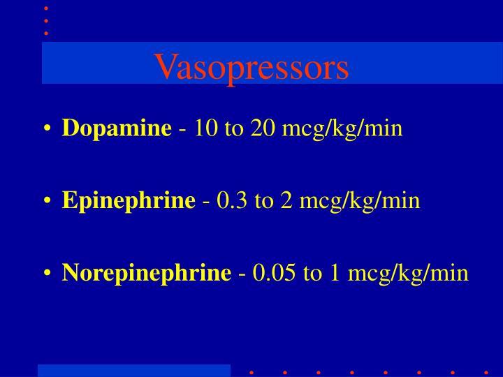 Vasopressors
