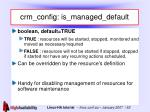 crm config is managed default