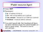 ipaddr resource agent