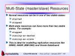 multi state master slave resources