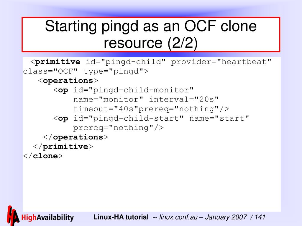 Starting pingd as an OCF clone resource (2/2)