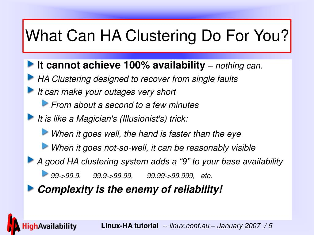 What Can HA Clustering Do For You?